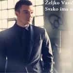 Zeljko Vasic - Svako ima nekog koga nema
