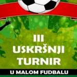 Treći Uskršnji turnir u malom fudbalu na Popovoj plaži