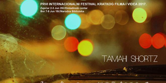 Prvi internacionalni festival kratkog filma i videa TAMAHI Shortz u Zaječaru!