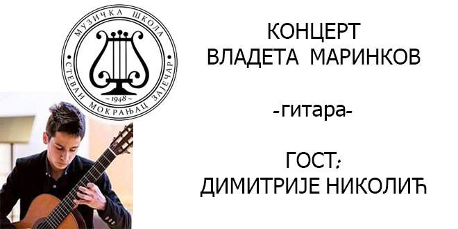 Koncert Vladete Marinkova u Muzičkoj školi u Zaječaru!