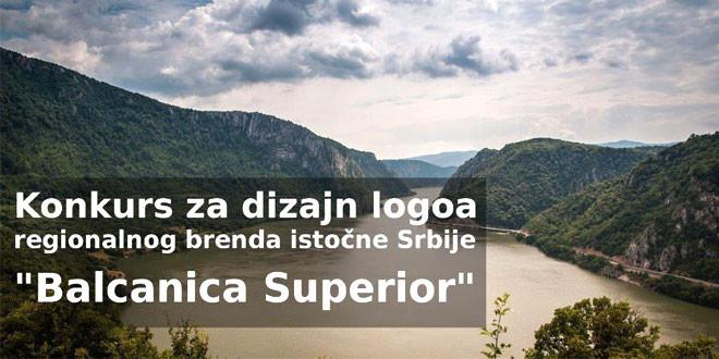 """LOGO REGIONALNOG BRENDA ISTOČNE SRBIJE  """"BALCANICA SUPERIOR"""" biće predstavljen u petak, 11. avgusta"""