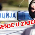 Hapsenje-u-Zajecaru--policija--najnovija-vest