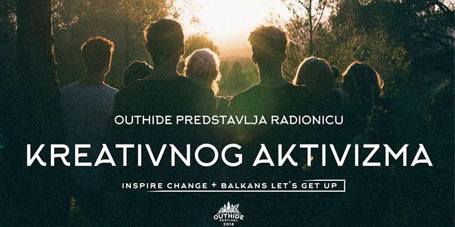 """OUTHIDE FESTIVAL: Uključite se u radionicu """"Kreativni aktivizam"""" -Večeras projekcija filma """"Život po Moskriju"""""""
