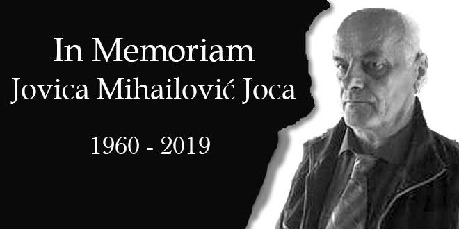 IN MEMORIAM: Preminuo Jovica Mihailović Joca
